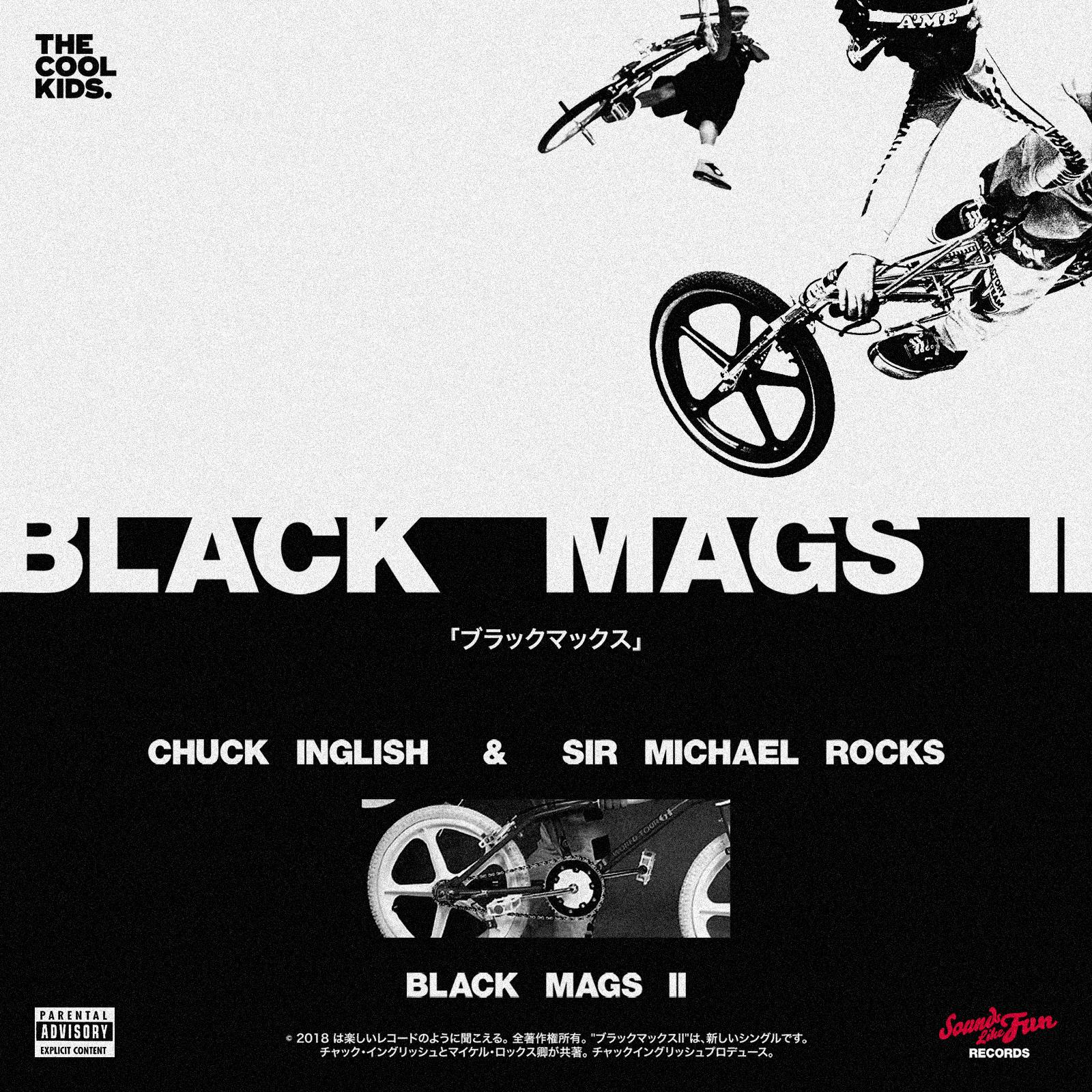 The Cool Kids   Black Mags pt II single