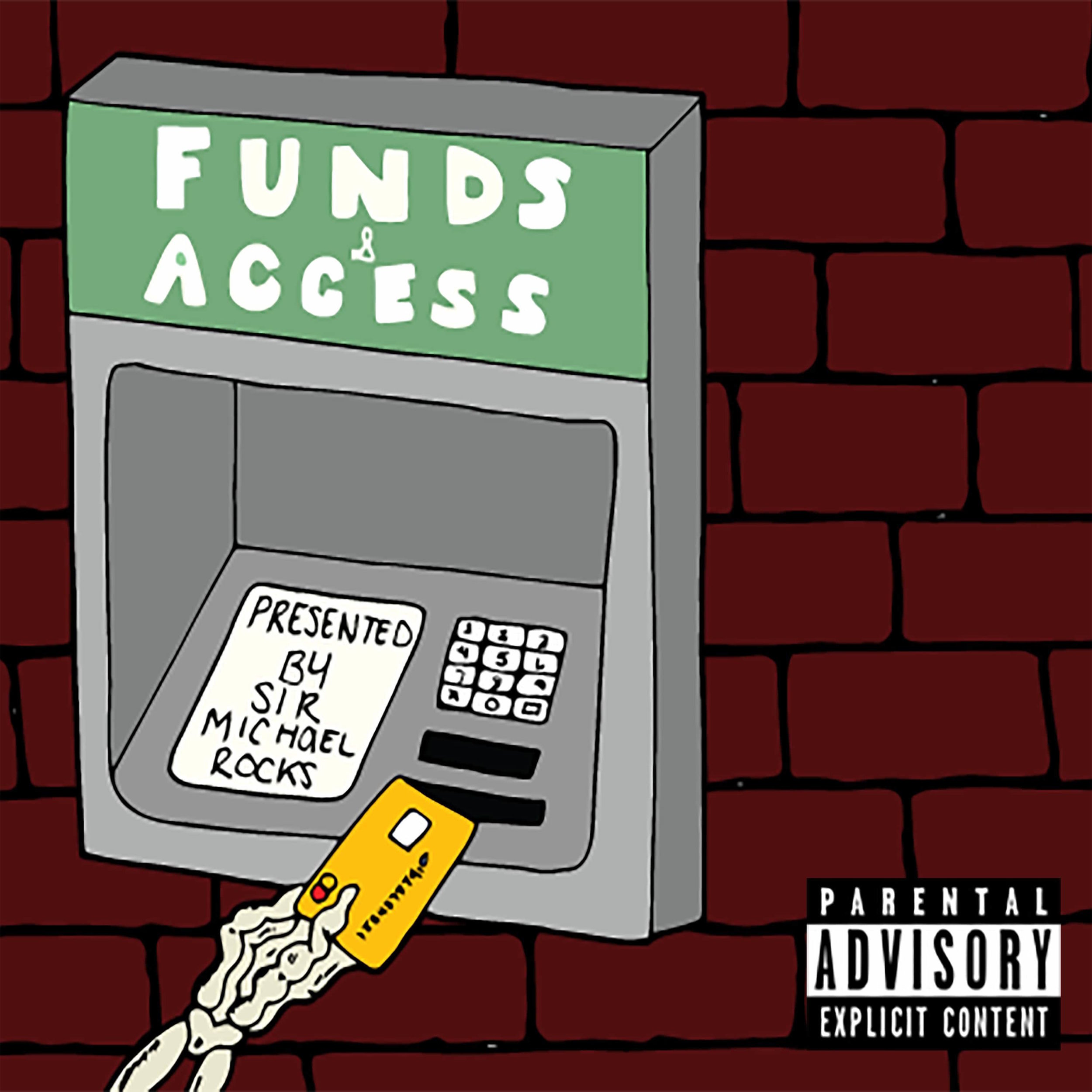 Funds & Access   Sir Michael Rocck