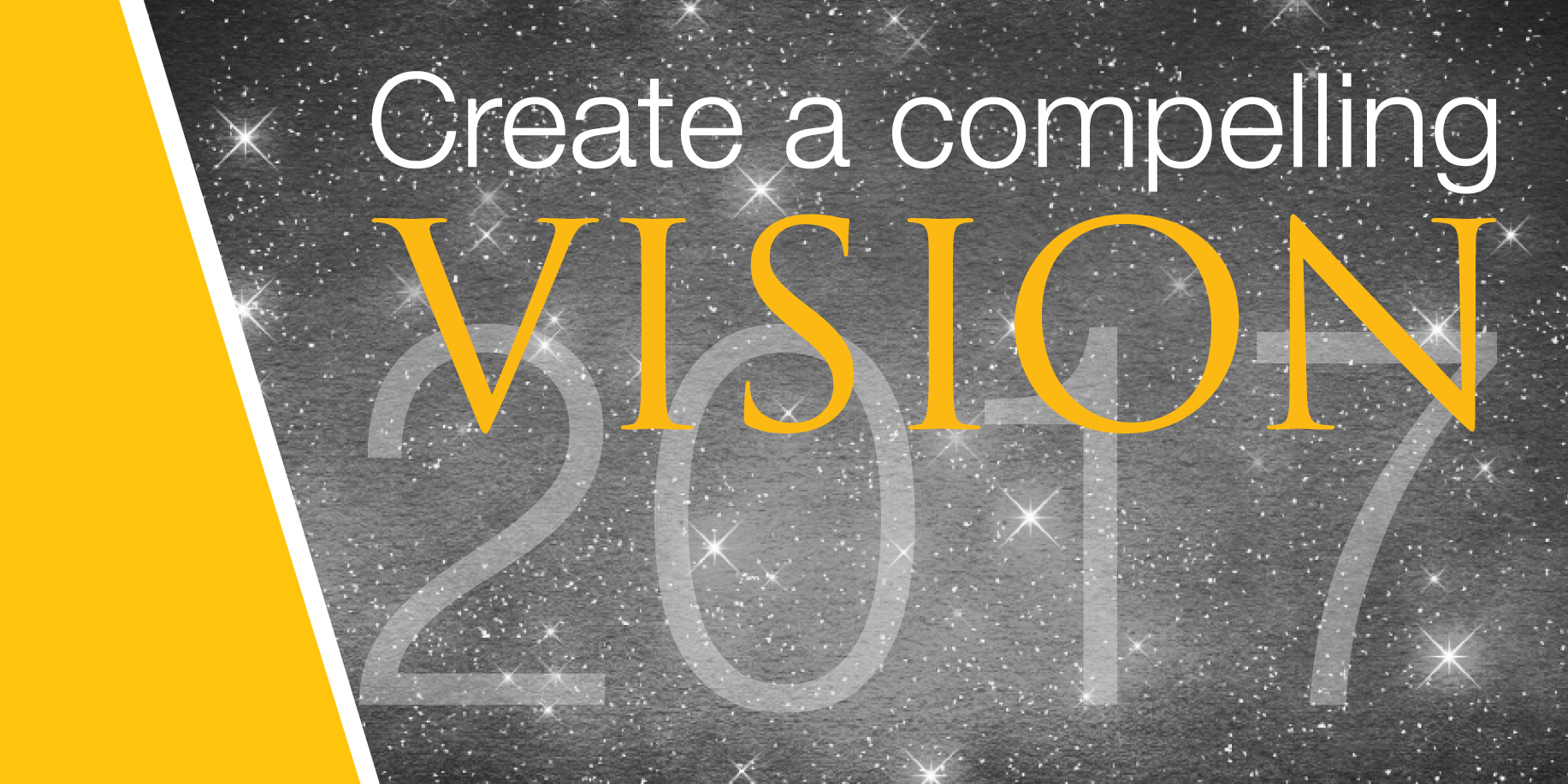 Create a Compelling Vision