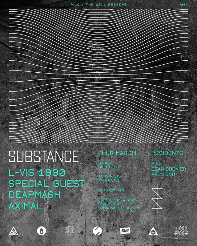 March 31 @dean.grenier and @hej_fund join @piloofficial as resident djs for the monthly Substance night at Sound Nightclub in Los Angeles.