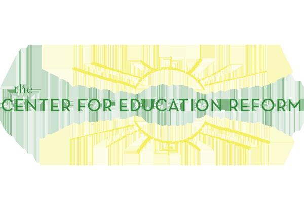 CENTER FOR EDUCATION REFORM