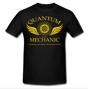 Quantum Mechanic shirt