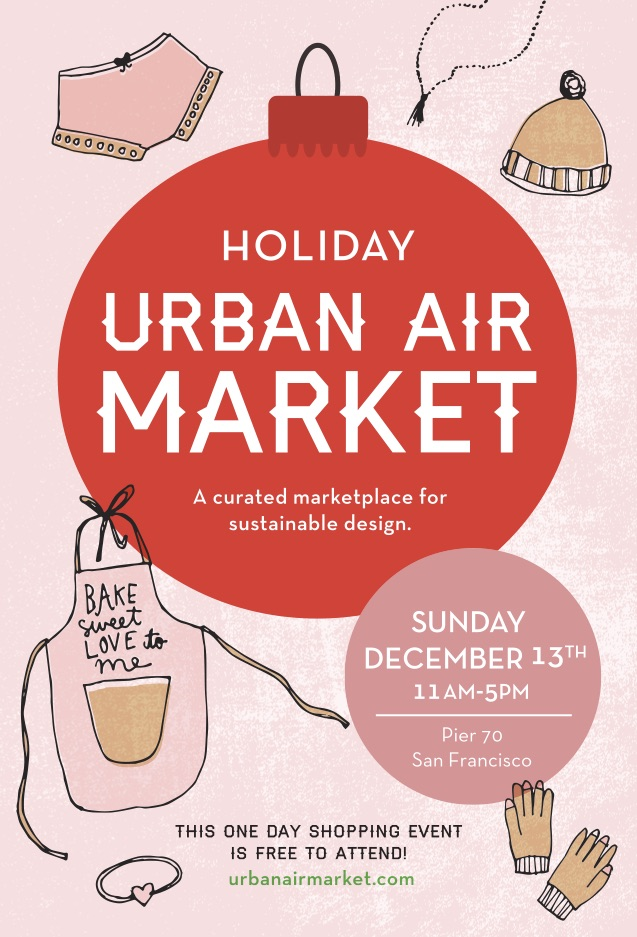 Swing by the Urban Air Market: Holiday Show!  (image credit:  Urban Air Market )