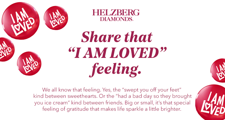 #IamLoved Helzberg Diamonds