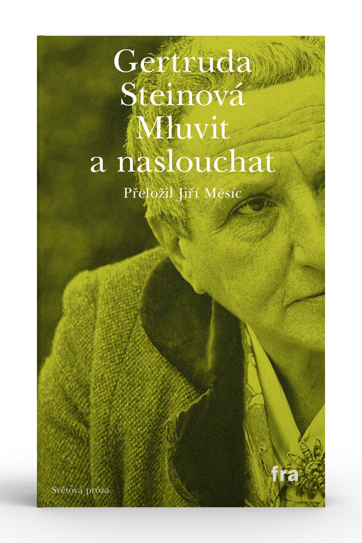 Gertruda Steinová, Mluvit a naslouchat