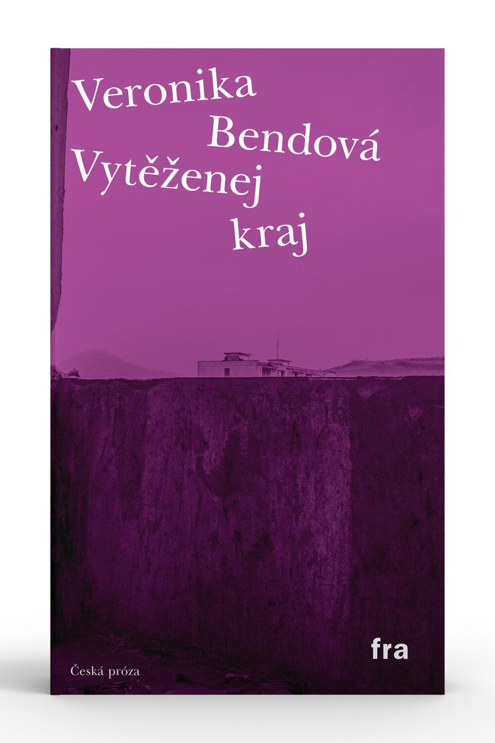 Veronika Bendová, Vytěženej kraj
