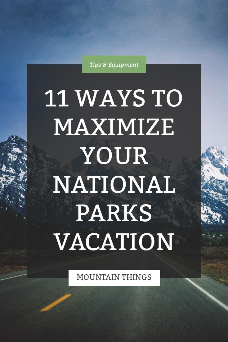 11-ways-to-maximize-nps-vacation.jpg