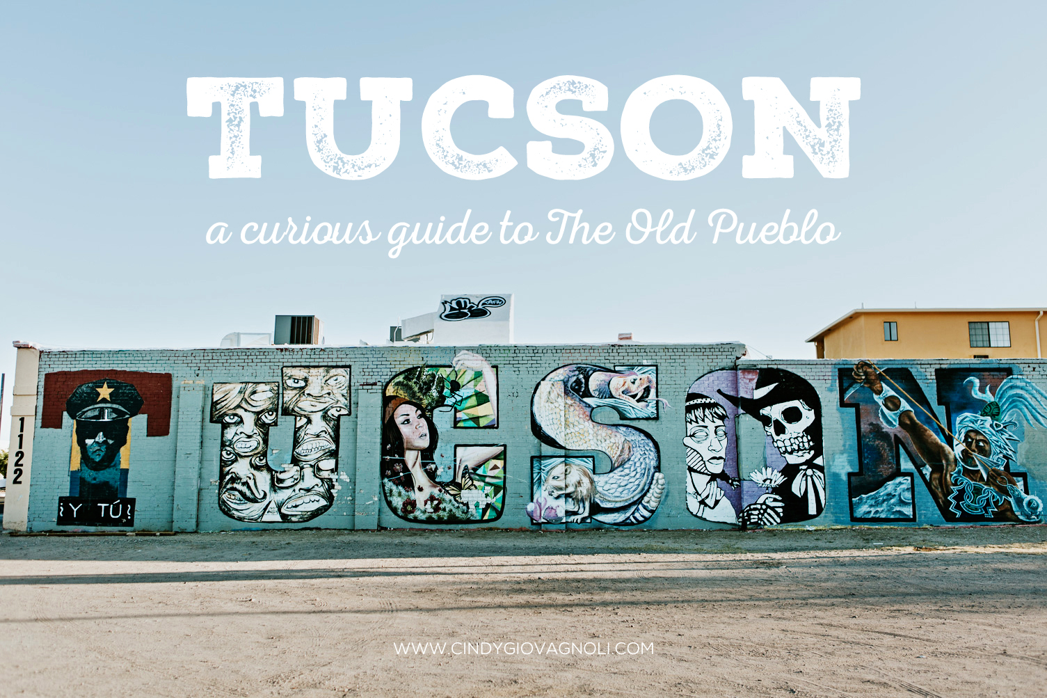CindyGiovagnoli_Tucson_Arizona_tourism_visit_travel_guide_Sonoran_desert-001.jpg