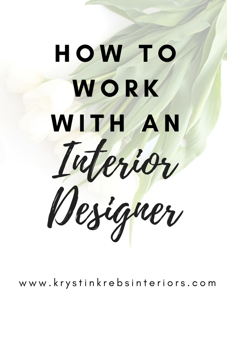 How to work with an interior designer.jpg