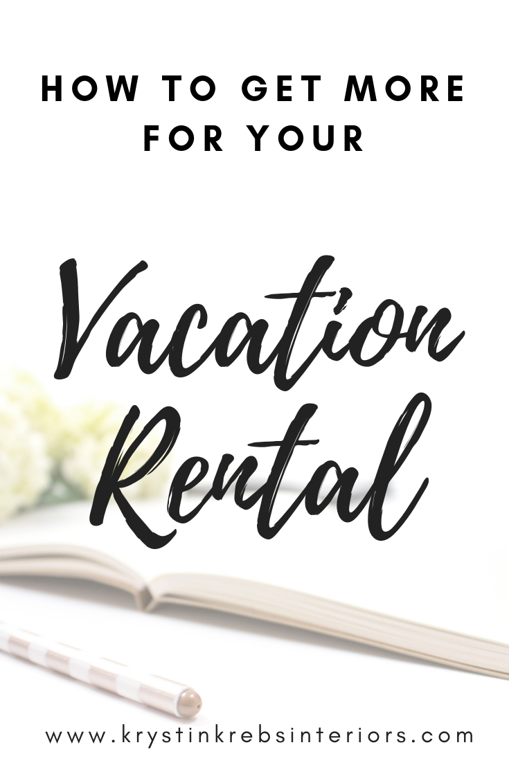 How to get more for your vacation rental.jpg