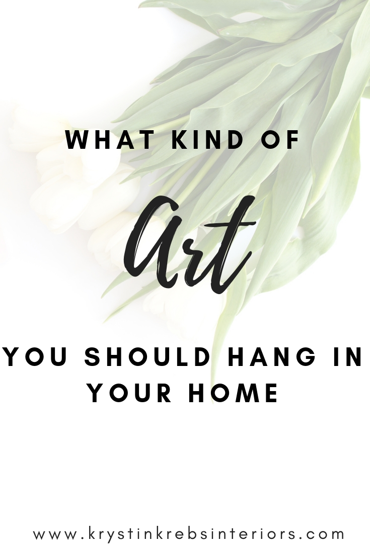 what kind of art you should hang in your home.jpg