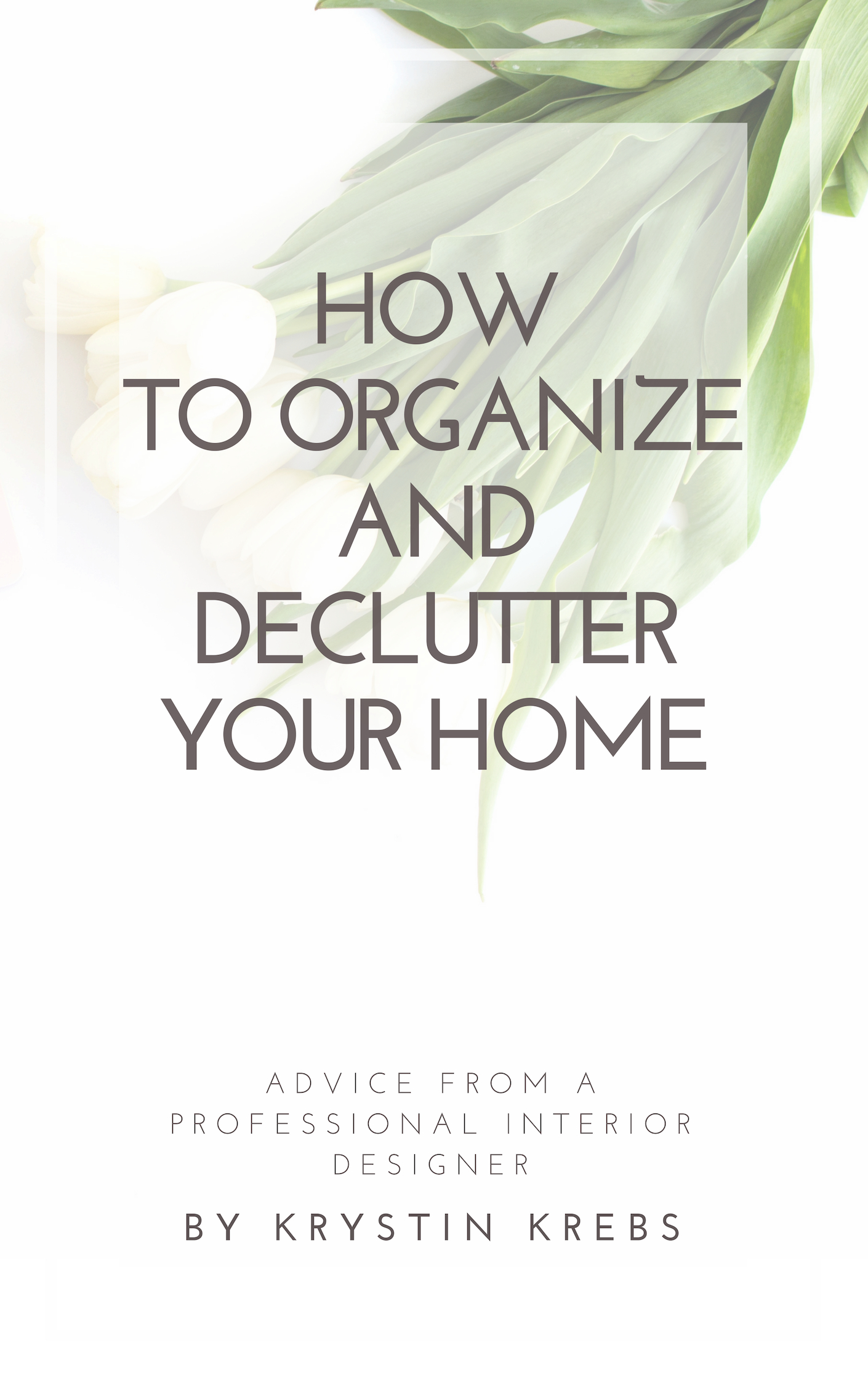 How To Organize and Declutter Your Home.jpg