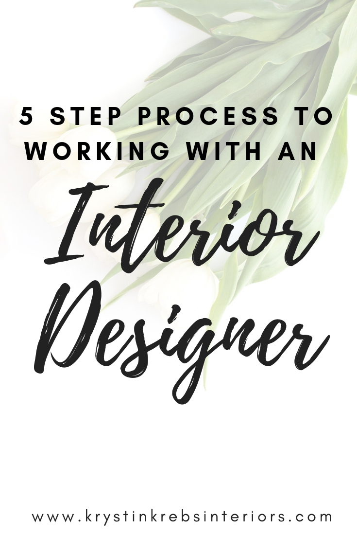 5 Step Process to working with an interior designer.jpg