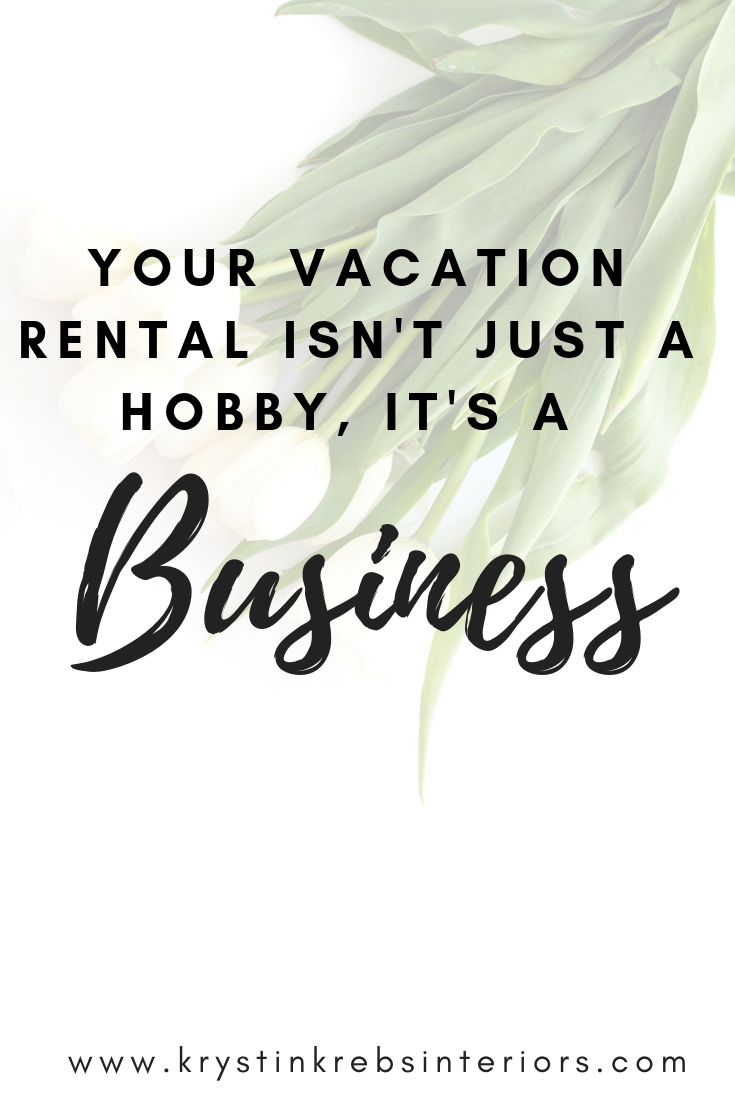 Your Vacation rental is a business.jpg