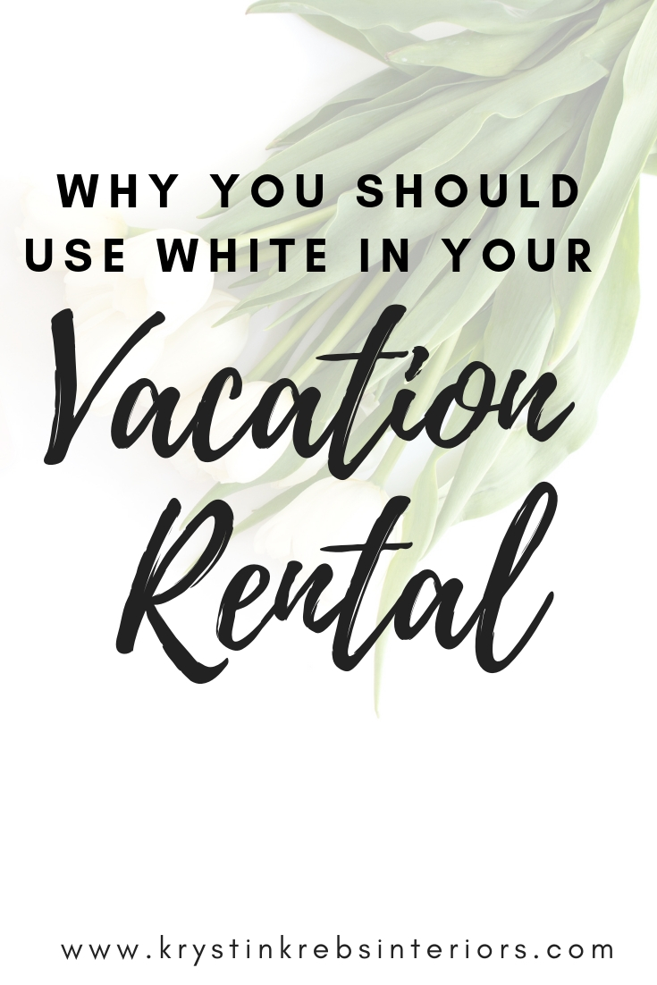 why you should use white in your vacation rental.jpg