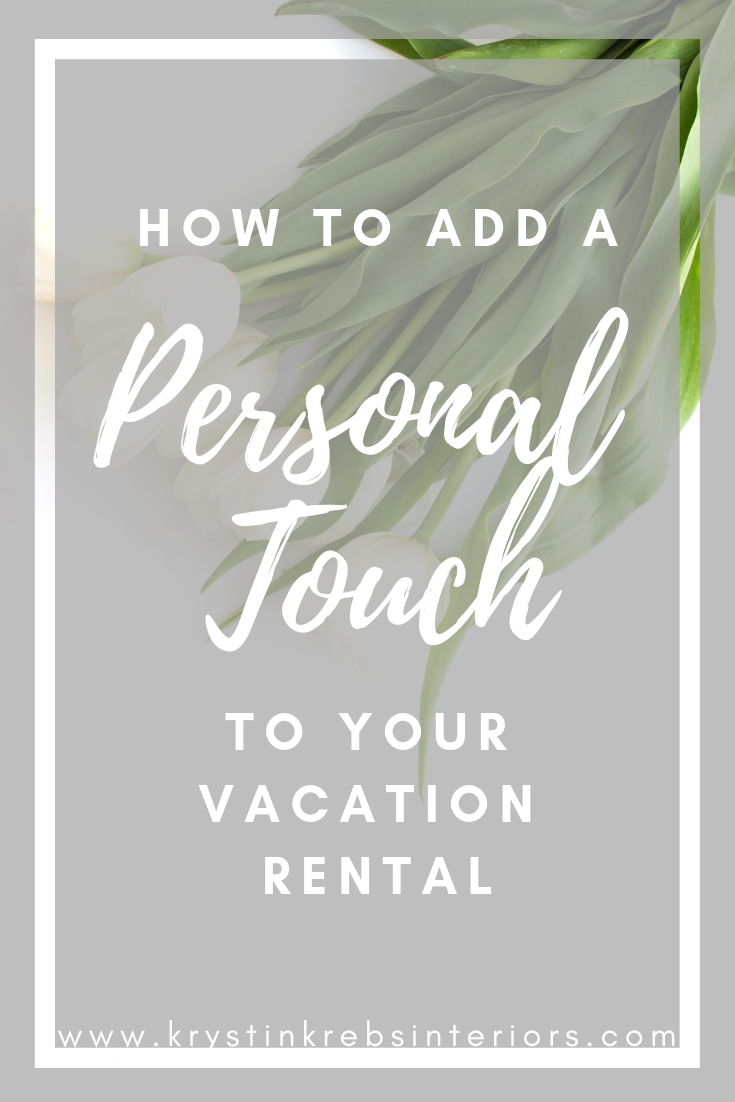 How to add a personal touch to your vacation rental.jpg