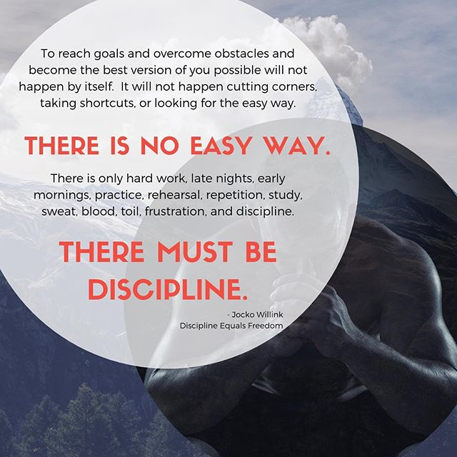 Discipline Equals Freedom: Field Manual - Jocko Willink  To reach goals and overcome obstacles and become the best version of you possible will not happen by itself. It will not happen cutting corners, taking shortcuts, or looking for the easy way.  THERE IS NO EASY WAY.  There is only:  HARD WORK - LATE NIGHTS - EARLY MORNINGS - PRACTICE - REHEARSAL - REPETITION - STUDY - SWEAT - BLOOD - TOIL - FRUSTRATION - DISCIPLINE  THERE MUST BE DISCIPLINE.  #saltlakecity #sportschiropractic