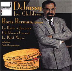 Debussy for Children: La Boite a Joujoux, Children's Corner, Le Petit Negre, Suite Bergamasque