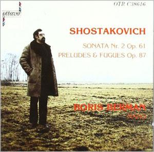 Shostakovich: Piano Sonata 2, Preludes & Fugues op 87