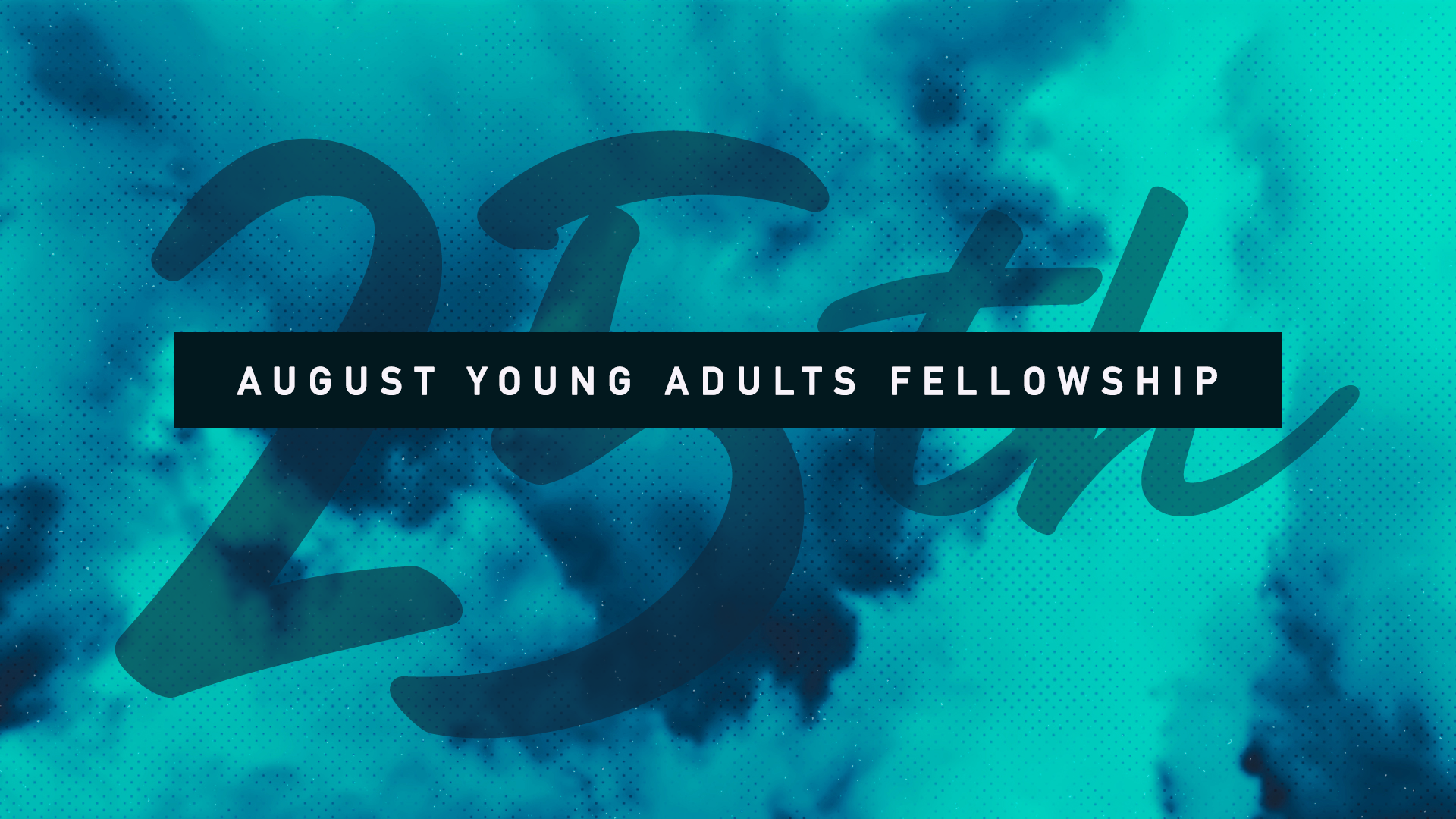 2019YoungAdultsFellowship_August_3-2.png