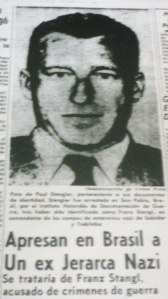An article in a Brazilian newspaper on the capture of Franz Stangl (source:    www.ckalman.wordpress.com   )