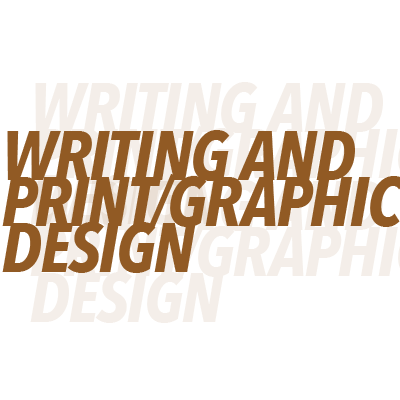 Writing and Print/Graphic Design - Message is key, therefore the content on the site has to fit the brand style and accompanying message. Print and graphic design takes the branding and digital concepts and helps add class and customization online while also moving the branding concepts to the printed page. There's a finalization of the precess that happens when print and graphics are brainstormed and created.