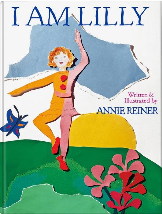 I AM LILLY   by Annie Reiner