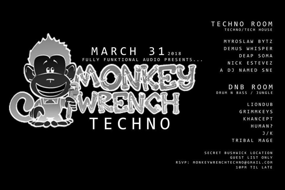 Monkey Wrench Techno & D&B 03:31:2018.jpg