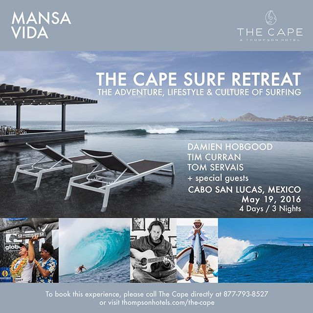 A few spots just opened up for the @mansa_vida trip to #Cabo with @damienhobgood @tomservaisjr special guests and I. Join us next week on this documented trip  #surfing #yoga #music #food & #goodtimes 1.800.508.4322 link in bio. thecapereservations@thompsonhotels.com and/or asilva@thomsponhotels.com