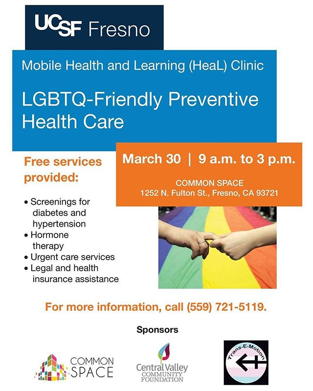 In partnership with @ucsffresno, the first Mobile Health and Learning (HeaL) Clinic will be at COMMON SPACE today focusing on LGBTQ-Friendly Preventative Health Care!  _____________________ Free services provided include: • Screenings for diabetes and hypertension • Hormone therapy • Urgent care services • Legal and health insurance assistance  _____________________ Special thank you to sponsors: COMMON SPACE, @centralvalleycf and Trans-e-motion.