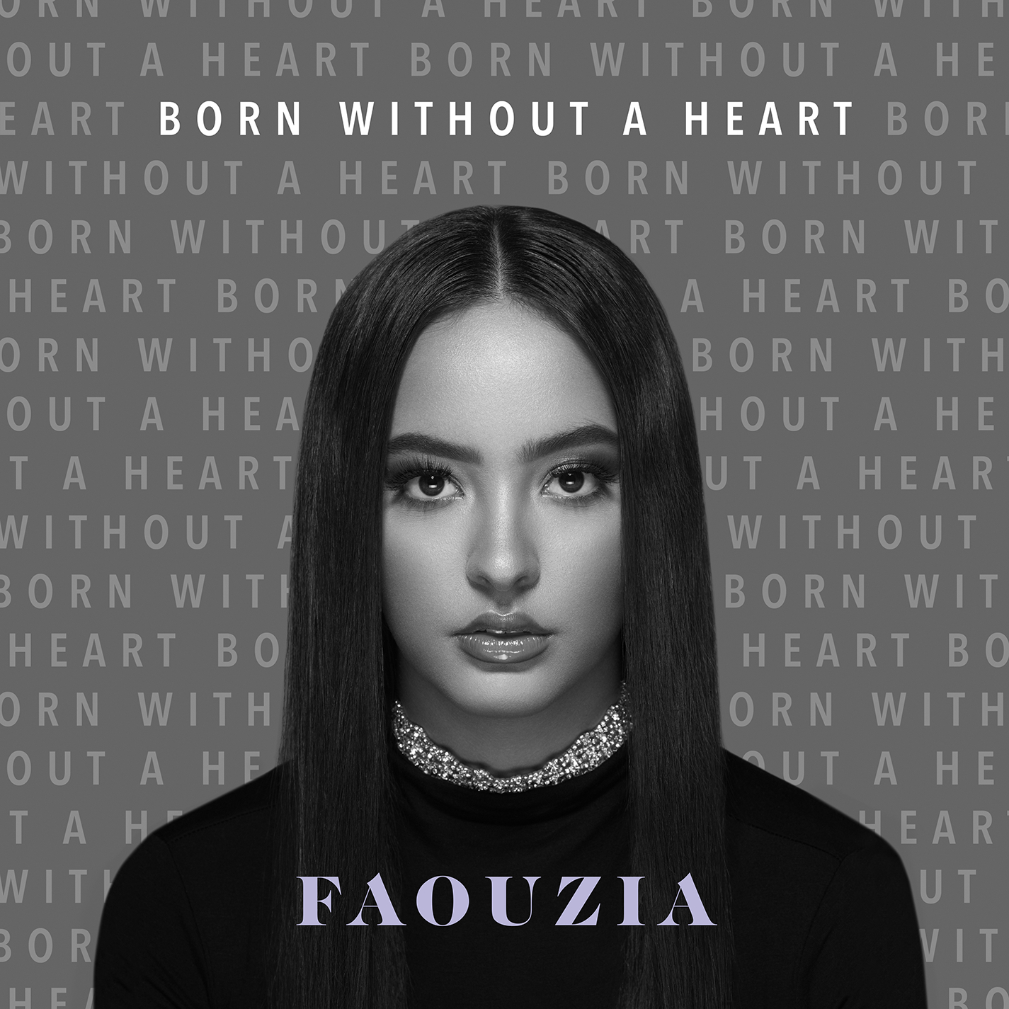 Faouzia Born Without A Heart