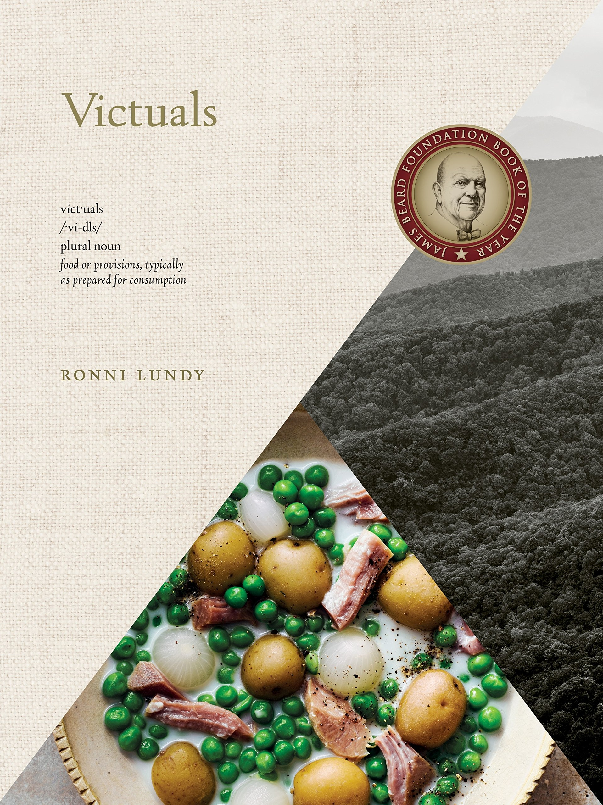 Victuals - At its core, Ronni Lundy's cookbook,