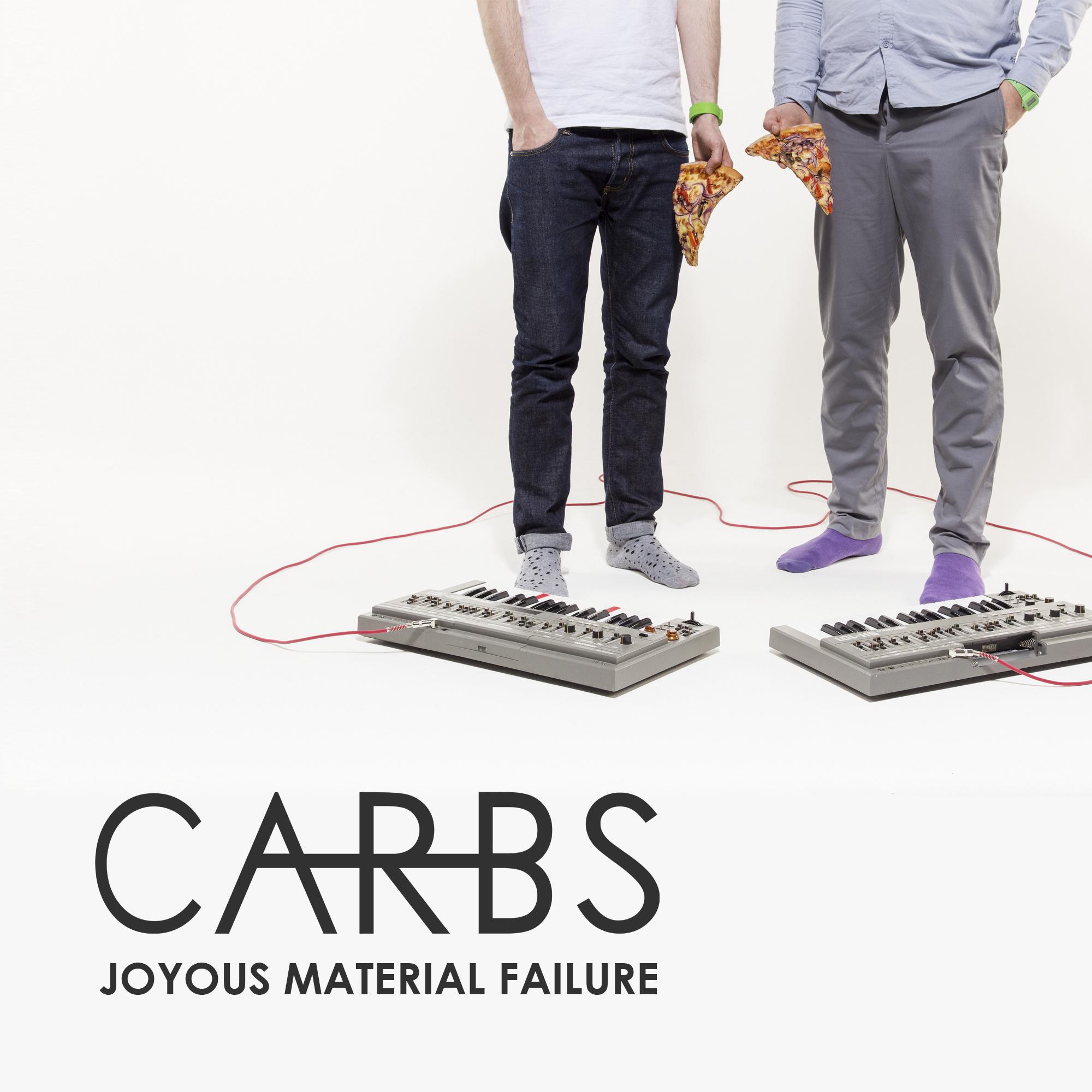 CARBS  Joyous Material Failure  2015  CD / DL   BUY  /  LISTEN