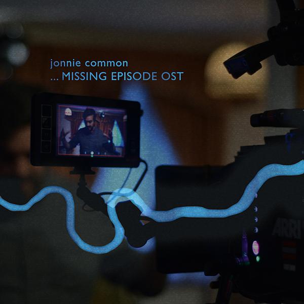 Jonnie Common  Missing Episode OST  2017  DL   BUY  /  LISTEN