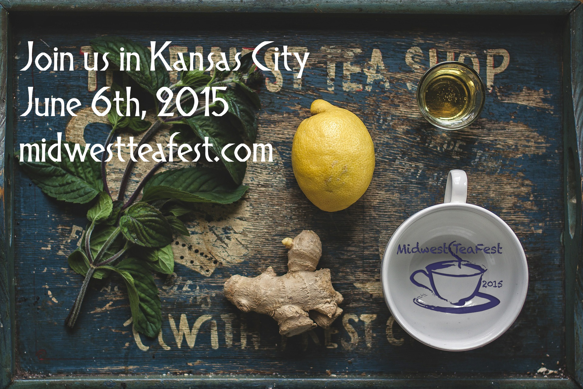 Join us in Kansas City for the Midwest Tea Fest