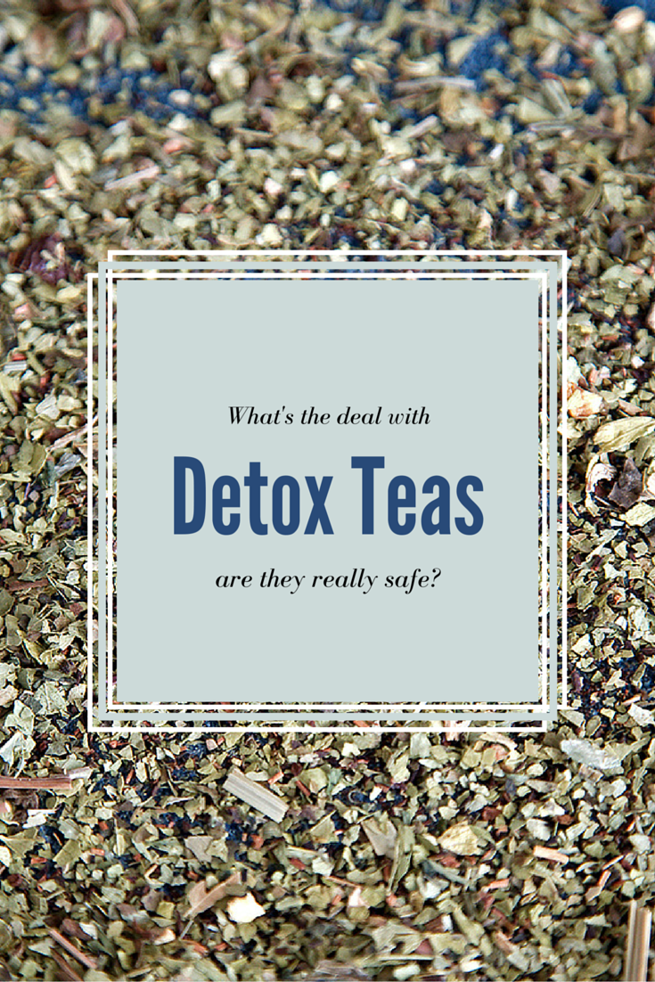 Are Detox Teas Really Safe? Find out at Not Starving Yet