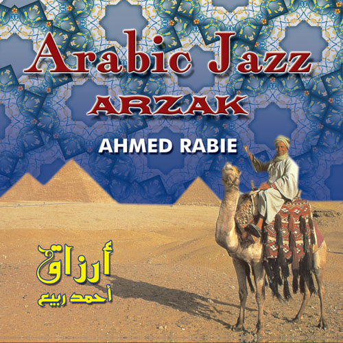 Arzak -Arabc Jazz/ Ahmed Rabie    BUY IT
