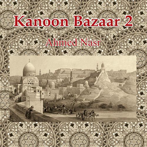Kanon Bazarr 2 / Ahmed Nasr  BUY IT