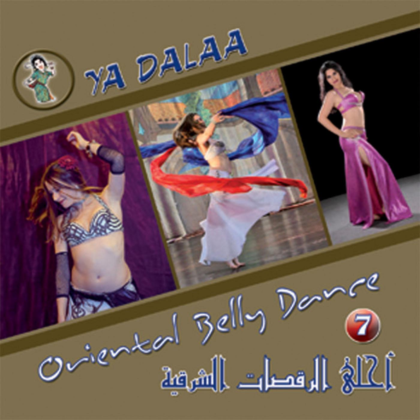 YA DALAA (Best Oriental Belly Dance Vol 7 )/  VARIOUS ARTISTS    BUY IT