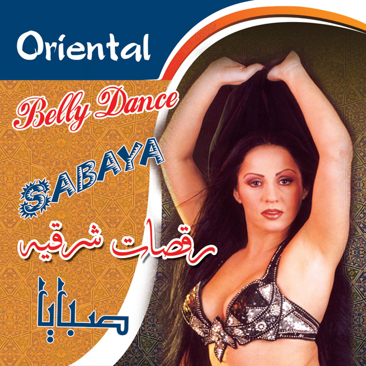 Sabaya - Belly Dance/  Belly Dance   BUY IT