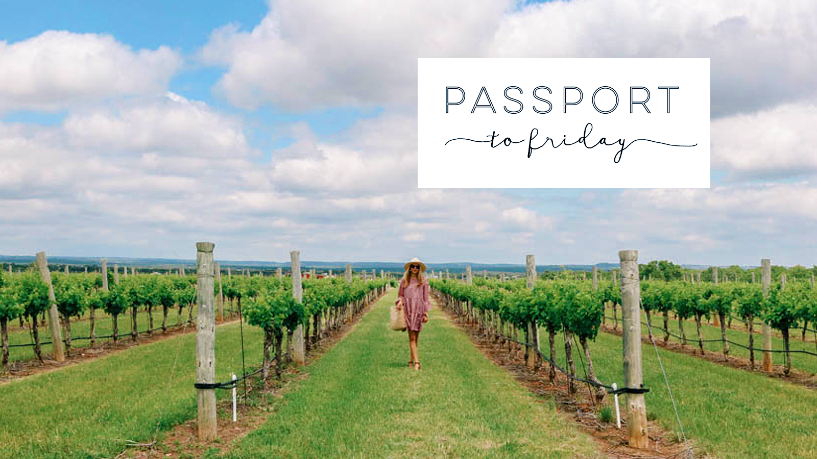WEEKEND GETAWAY TO TEXAS WINE COUNTRY - Travel bloggist Chelsea Martin's
