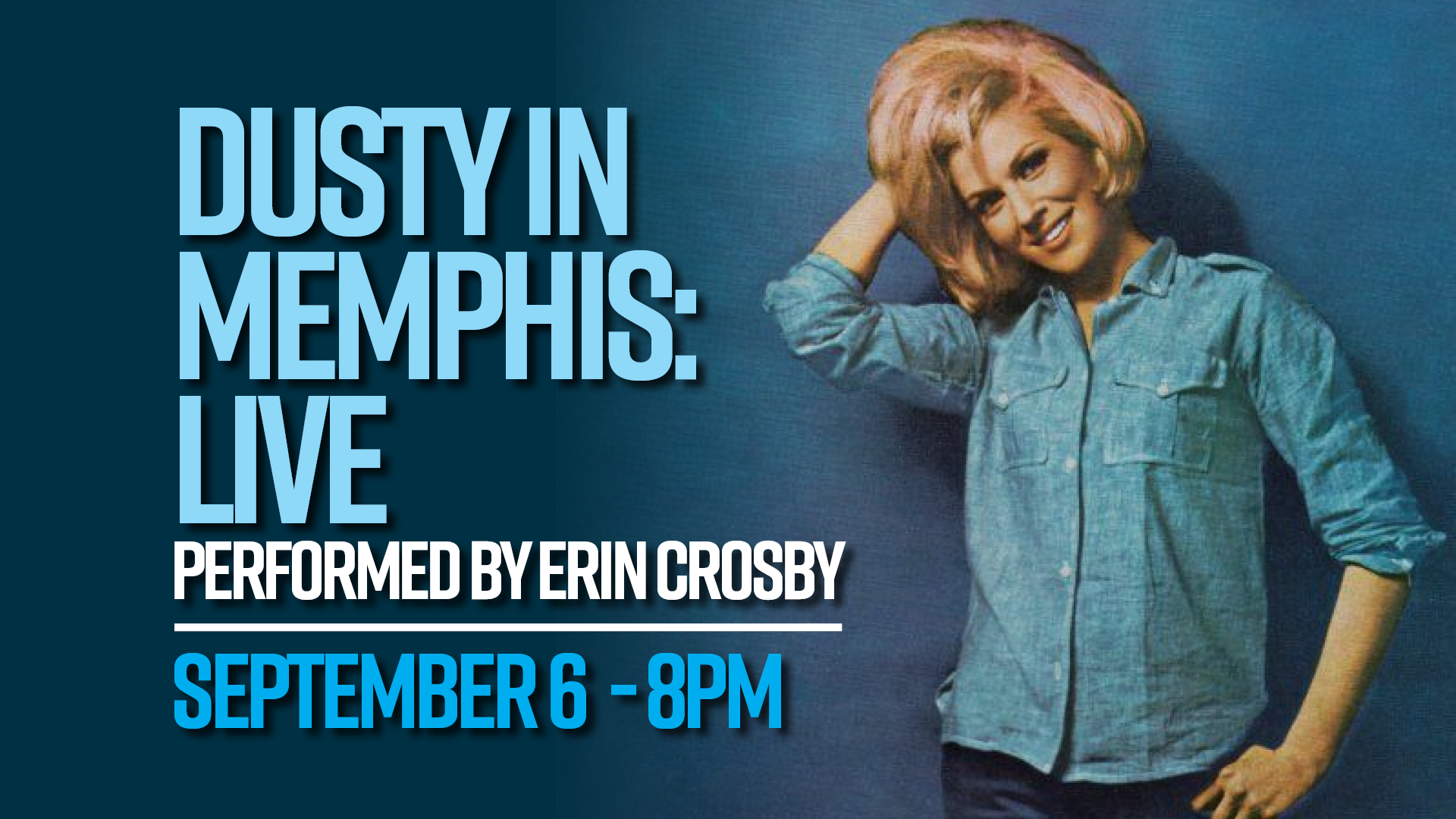Dusty In Memphis: Erin Crosby