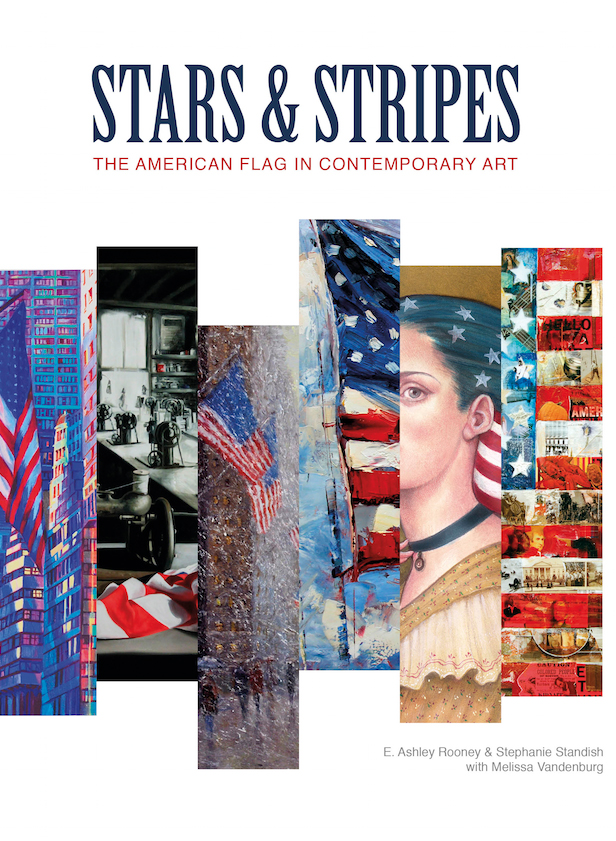 """""""Stars & Stripes; The American Flag in Contemporary Art"""""""