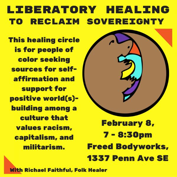 Liberatory Healing Circles (February, March, May, June & July 2016)