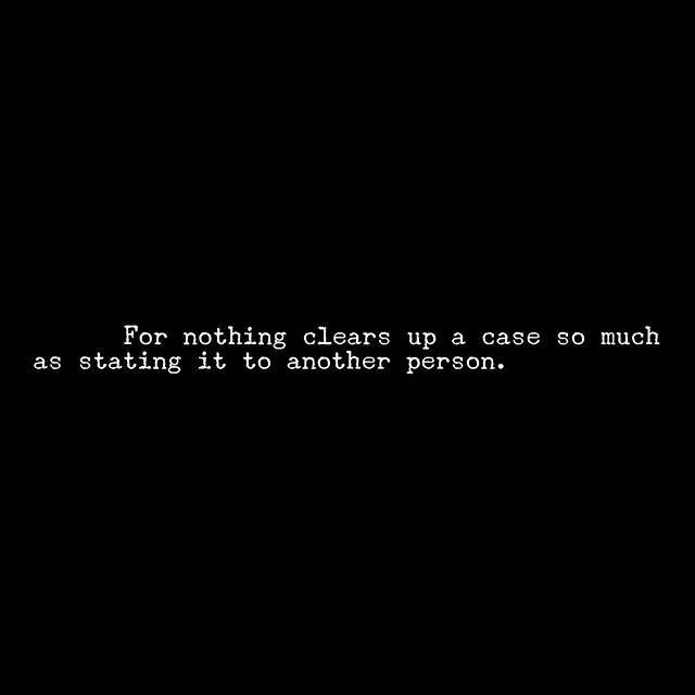 So says Sherlock Holmes.