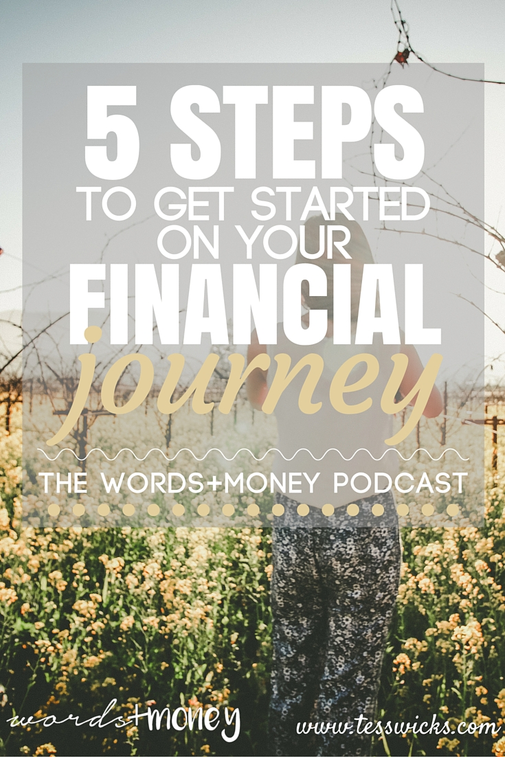 5 Simple Steps to get you started on your Financial Journey including FREE Downloads!