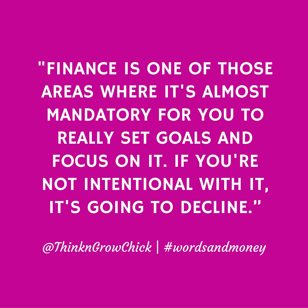 Courtney Sanders of Think and Grow Chick shares why setting financial goals is important for success on the Words and Money Podcast.