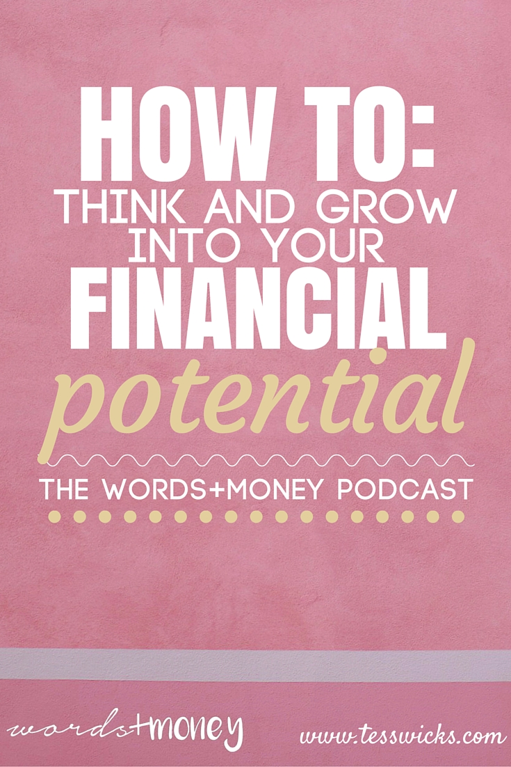 Courtney Sanders of Think and Grow Chick shares the power of setting financial goals for ultimate success on the Words and Money Podcast