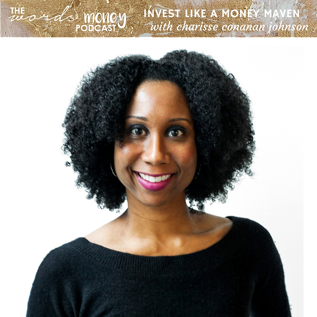 WM 030 Invest Like a Money Maven with Charisse Conanan Johnson - Learn how to use Roboadvisors to make money