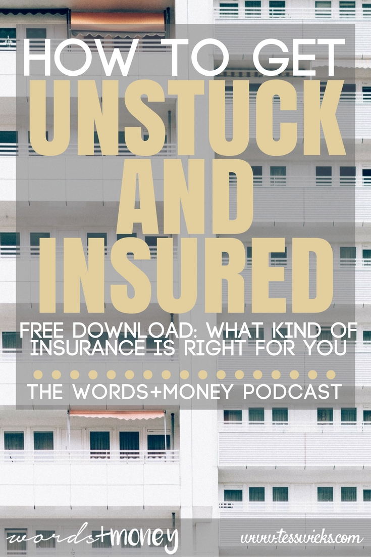 Learn how to get unstuck and insured - Use the free guide (included) to understand what type of insurance is right for you.